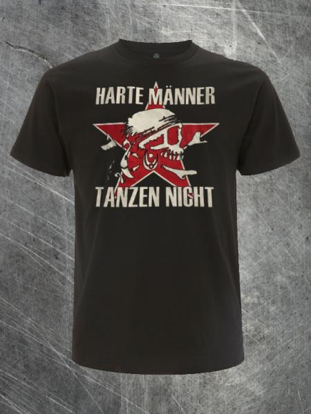 """T-Shirt """"Harte Männer tanzen nicht"""""""